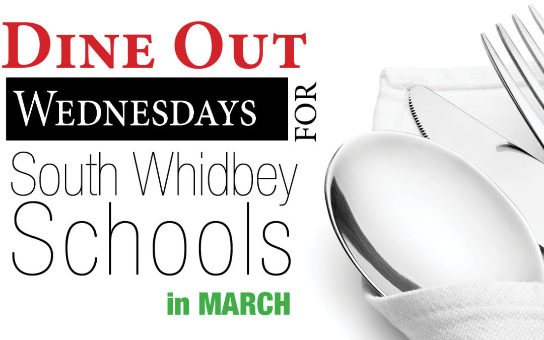 March Dine Out for South Whidbey Schools
